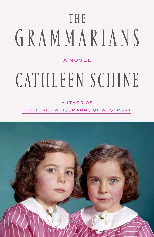 The Grammarians: A Novel by Sarah Crichton Books
