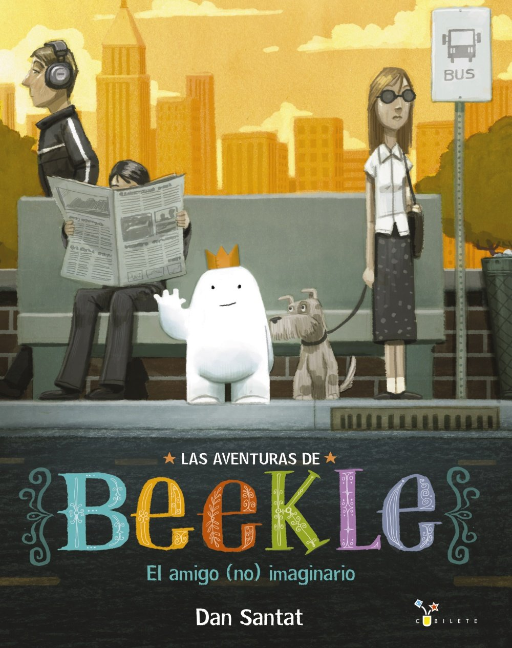Download Las aventuras de Beekle: El amigo (no) imaginario (Las Aventuras De Beekle / the Adventures of Beekle) (Spanish Edition) pdf epub