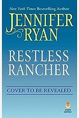 Restless Rancher: Wild Rose Ranch Mass Market Paperback