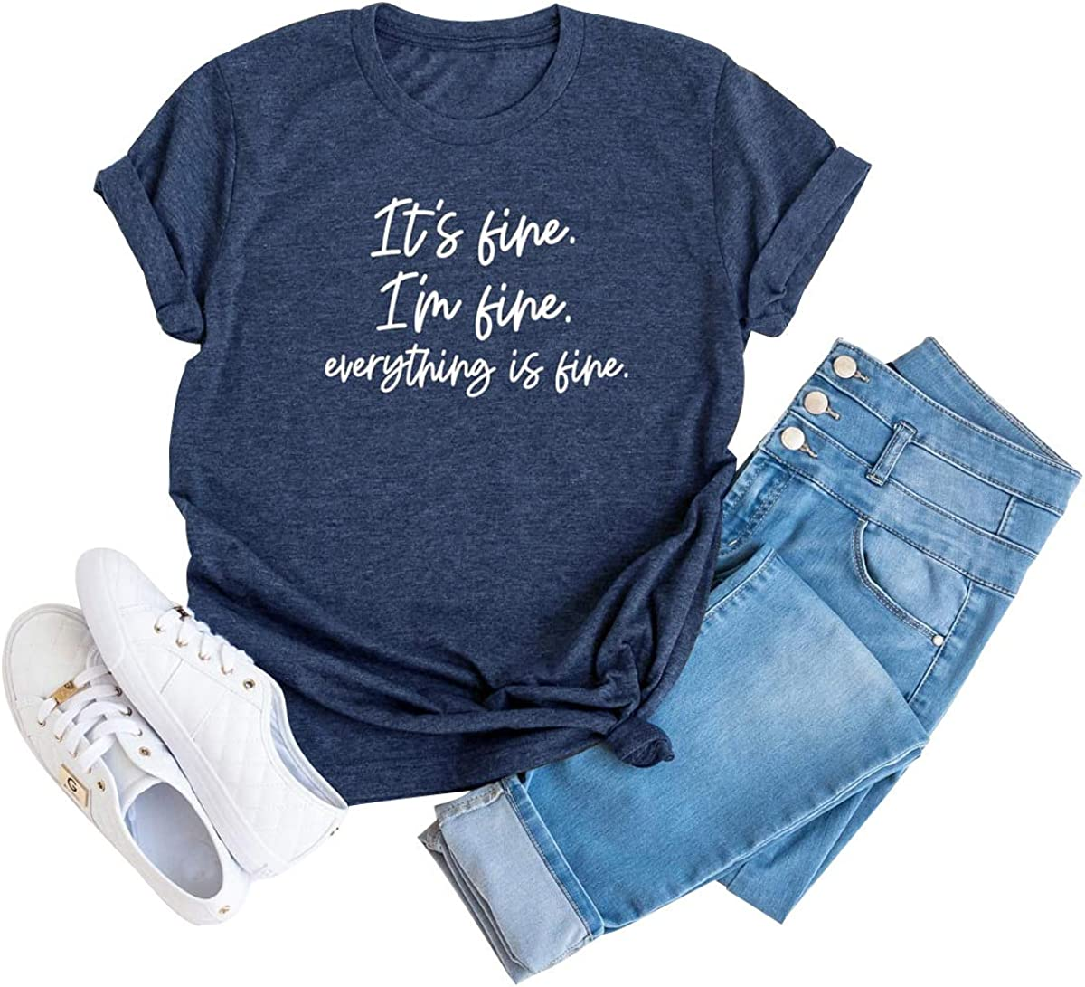 Its Fine Im Fine Everything Is Fine Shirt Women Inspirational Letter Short Sleeve O Neck Tops At Amazon Women S Clothing Store