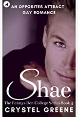 SHAE: An Opposites Attract Gay Romance (The Fennys Den College Series Book 5) Kindle Edition