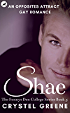 SHAE: An Opposites Attract Gay Romance (The Fennys Den College Series Book 5)