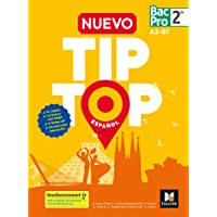 NUEVO TIP TOP Español 2de BAC PRO - Éd. 2018 - Manuel élève