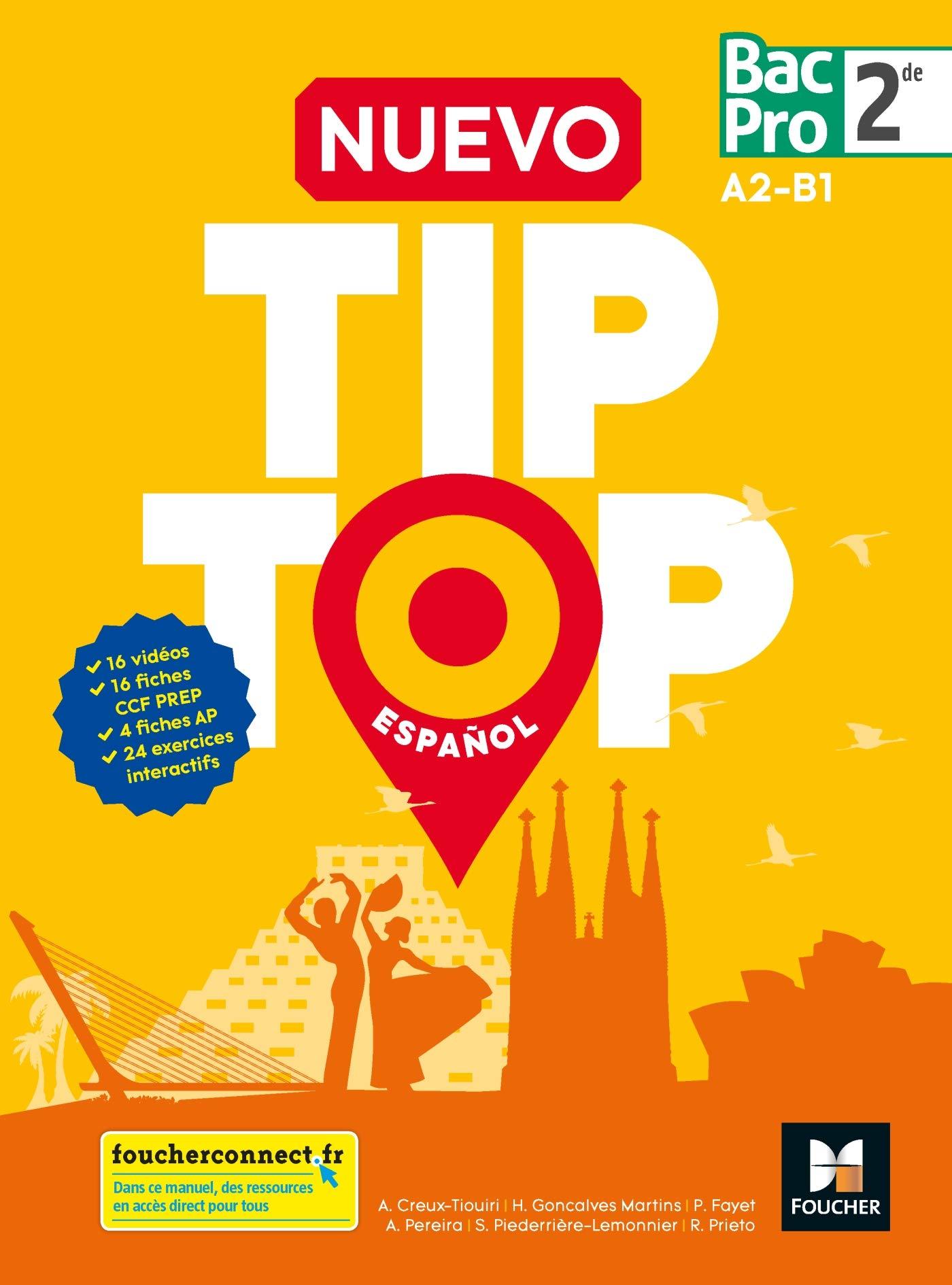 Amazon Fr Nuevo Tip Top Espanol 2de Bac Pro Ed 2018