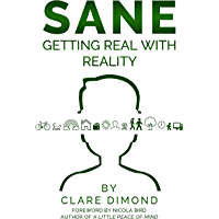 SANE: Getting Real with Reality (English Edition)
