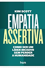 Empatia Assertiva. Como Ser Um Líder Incisivo sem Perder a Humanidade Capa comum