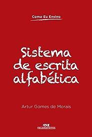 Sistema de Escrita Alfabética (Como Eu Ensino)