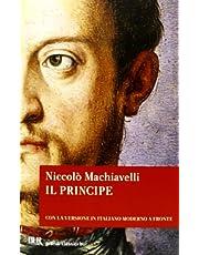 Il principe. Testo originale e versione in italiano contemporaneo