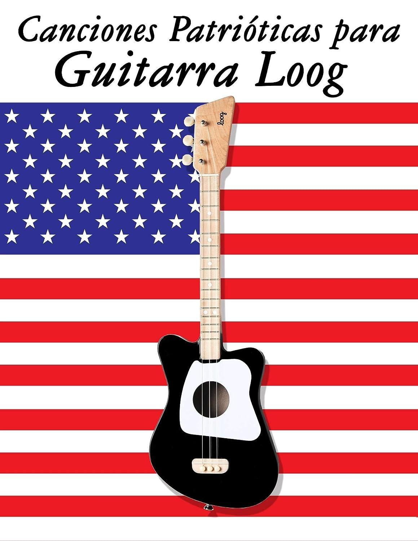 Canciones Patrióticas para Guitarra Loog: 10 Canciones de Estados ...