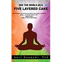 See the world as a five layered cake (English Edition)