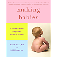 Making Babies: A Proven 3-Month Program for Maximum Fertility