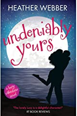 Undeniably Yours: A Lucy Valentine Novel Kindle Edition