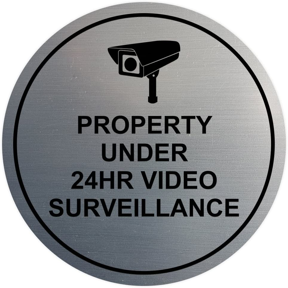 Circle Property Under 24hr Video Surveillance Wall/Door Sign - Silver (Medium)