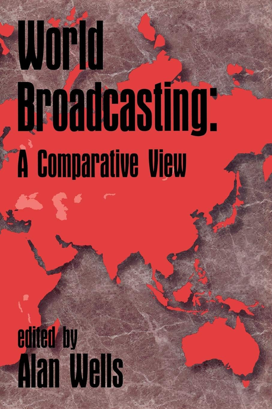 Download World Broadcasting: A Comparative View (Ablex Communication Culture & Information