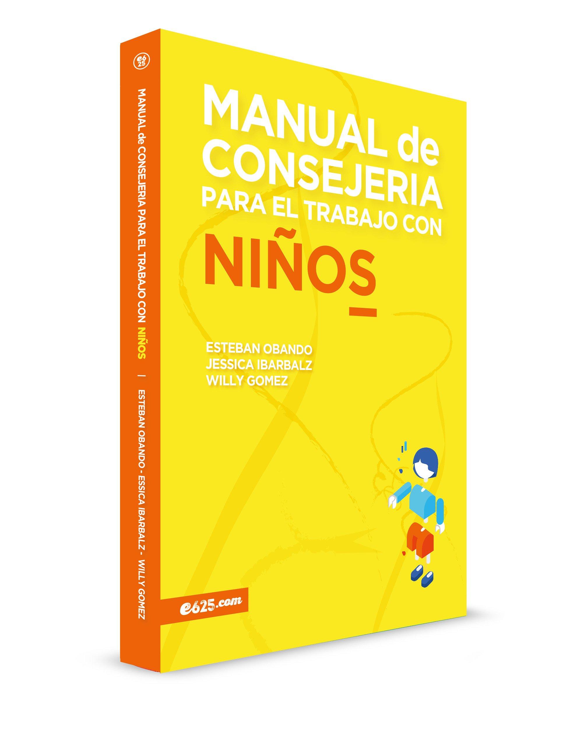Amazon.com: Manual de consejería para el trabajo con niños (Spanish Edition) (9781946707000): Esteban Obando: Books