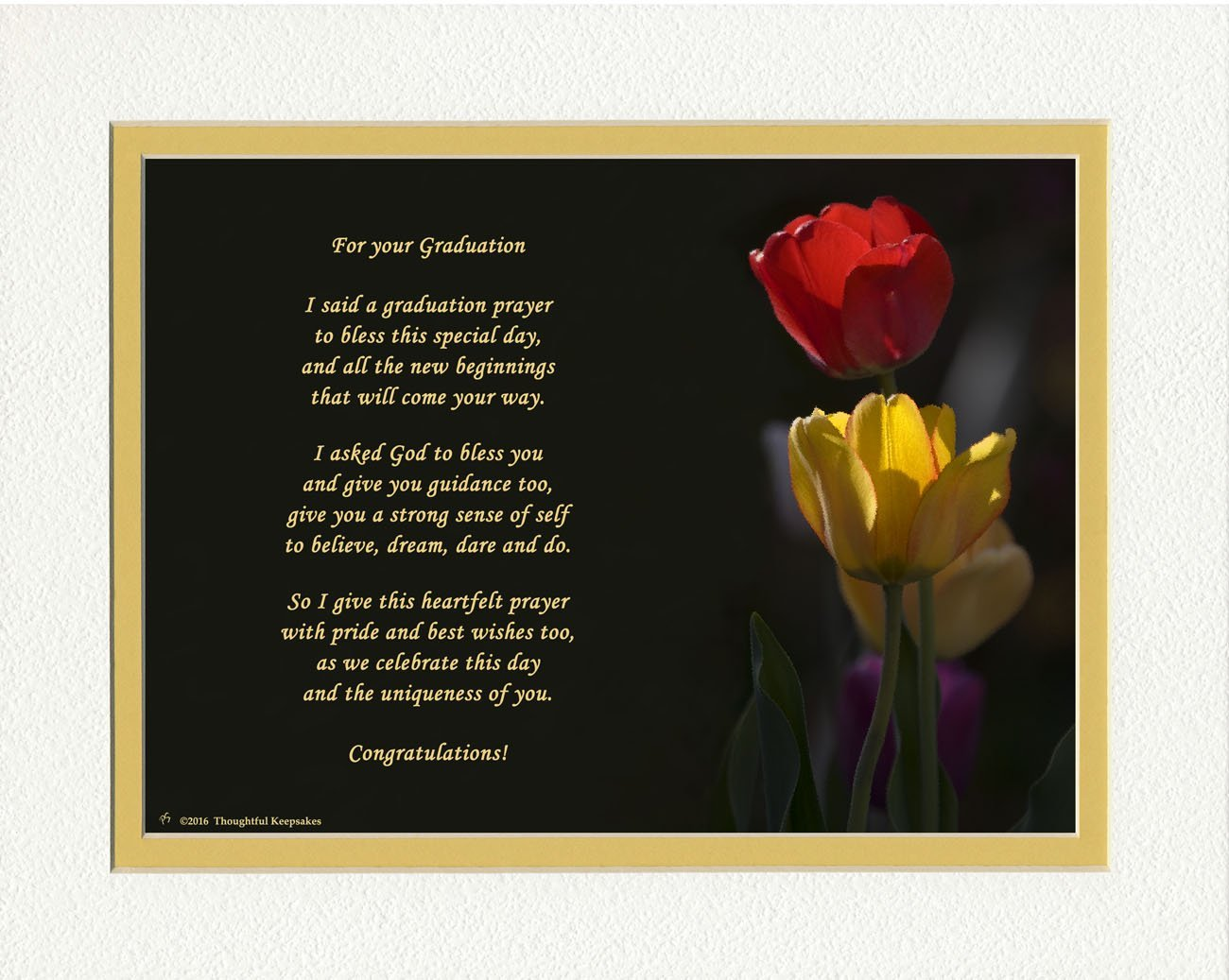 Graduation Gifts with Graduation Prayer Poem Tulips Photo, 8x10 Double Matted. A Special Keepsake Gift for Graduate. Unique High School or College