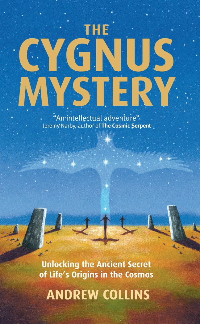 The Cygnus Mystery: Unlocking the Ancient Secret of Life's Origins in the  Cosmos: Collins, Andrew: 9781906787554: Amazon.com: Books