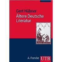 Ältere Deutsche Literatur Eine Einführung