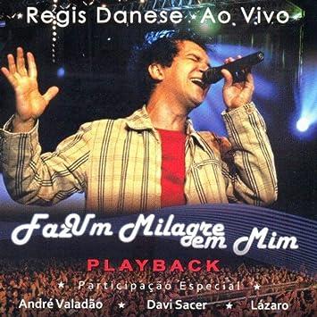 PLAYBACK REGIS BAIXAR CD DANESE COMPROMISSO