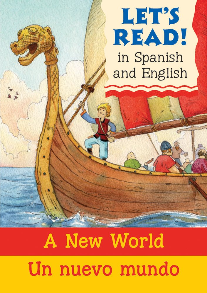 A New World/Un nuevo mundo: Spanish/English Edition (Let's Read! Books) (Spanish Edition) by Barron's Educational Series (Image #1)