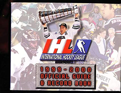 Amazon Com 1999 International Hockey League Guide And Record Book