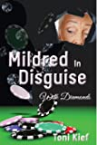 Mildred In Disguise: With Diamonds