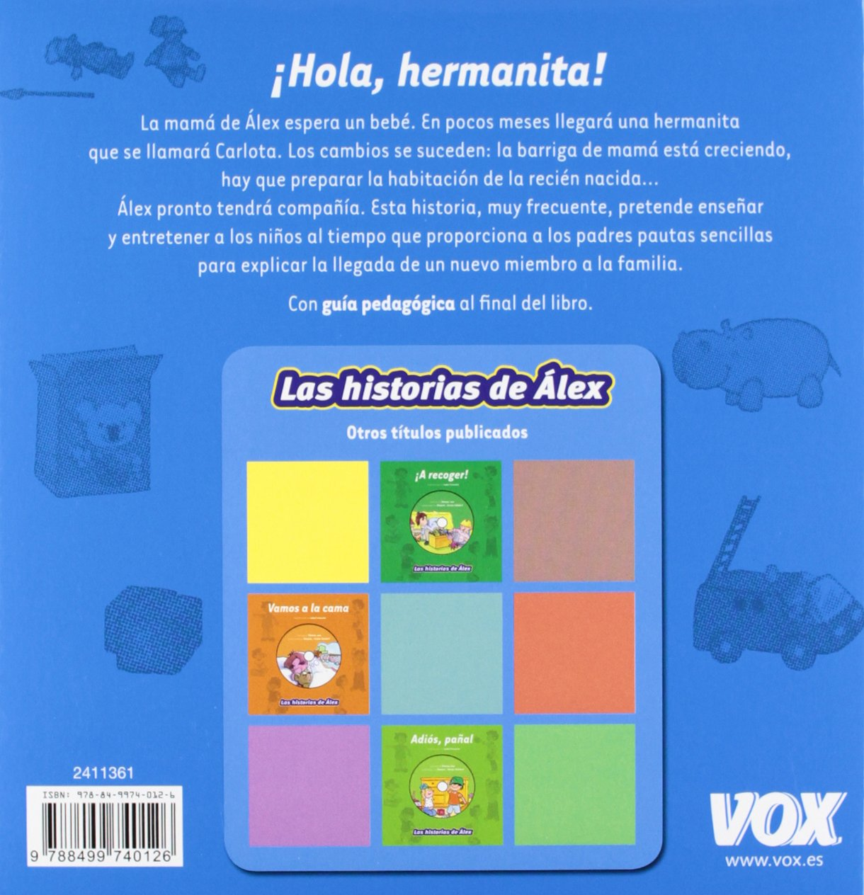 Hola, hermanita! / Hello, Little Sister! (Las historias de Alex / Alex Stories) (Spanish Edition): Pablo Mérida de San Román, Isabel Caruncho: ...