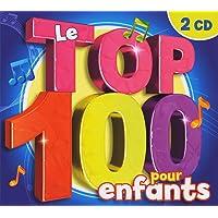 Le Top 100 pour Enfants  2 cd