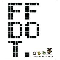 FF DOT The Pixel Art of Final Fantasy