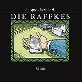 Die Raffkes (11:15 Stunden, ungekürzte Lesung auf 1 MP3 CD)