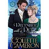 A December with a Duke: A Regency Romance (Seductive Scoundrels Book 3)