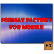 format factory for mobile