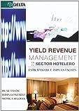 Yield revenue management en el sector hotelero: estrategias e implantación