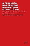 O percurso dos gêneros do discurso publicitário: uma análise das propagandas da Coca-Cola