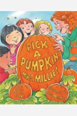 Pick a Pumpkin, Mrs. Millie! Kindle Edition