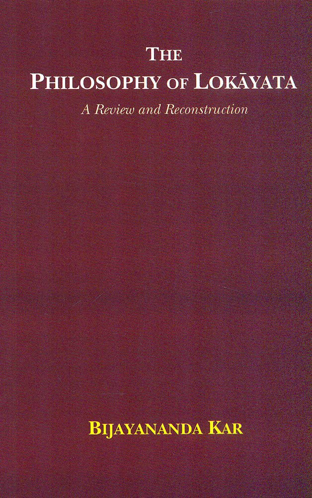 The Philosophy of Lokayata: A Review and Reconstruction pdf