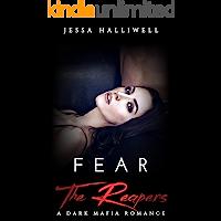Fear The Reapers: A Dark Mafia Romance (The Reapers of Caspian Hills Book 1)