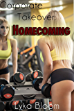 Corporate Takeover: Homecoming