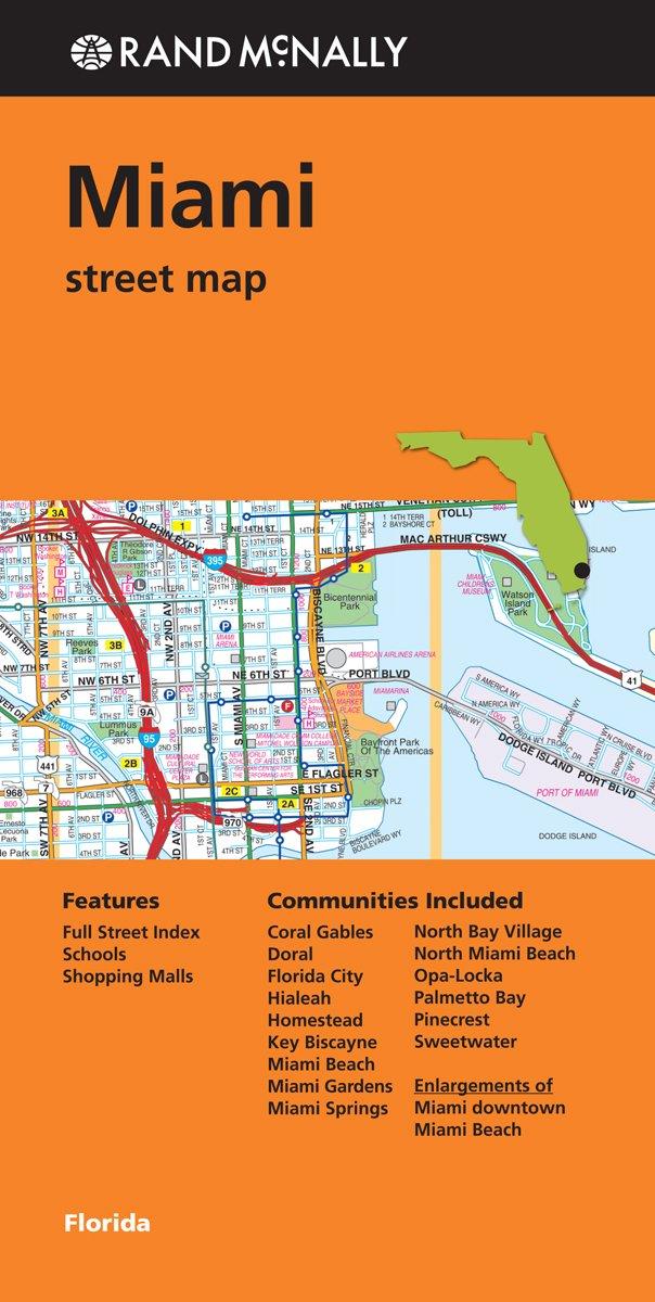 Folded Map: Miami Street Map (Rand Mcnally Street Map): Rand ... on saint johns county road map, knox county road map, weston county road map, davie road map, escambia county road map, miami-dade county gis map, saint lucie county road map, st. petersburg road map, miami-dade municipalities map, dade county city map, contra costa county road map, sumter county road map, miami-dade area map, alameda county road map, santa rosa road map, south miami road map, miami-dade cities map, highlands county road map, gulf county road map, bay county road map,