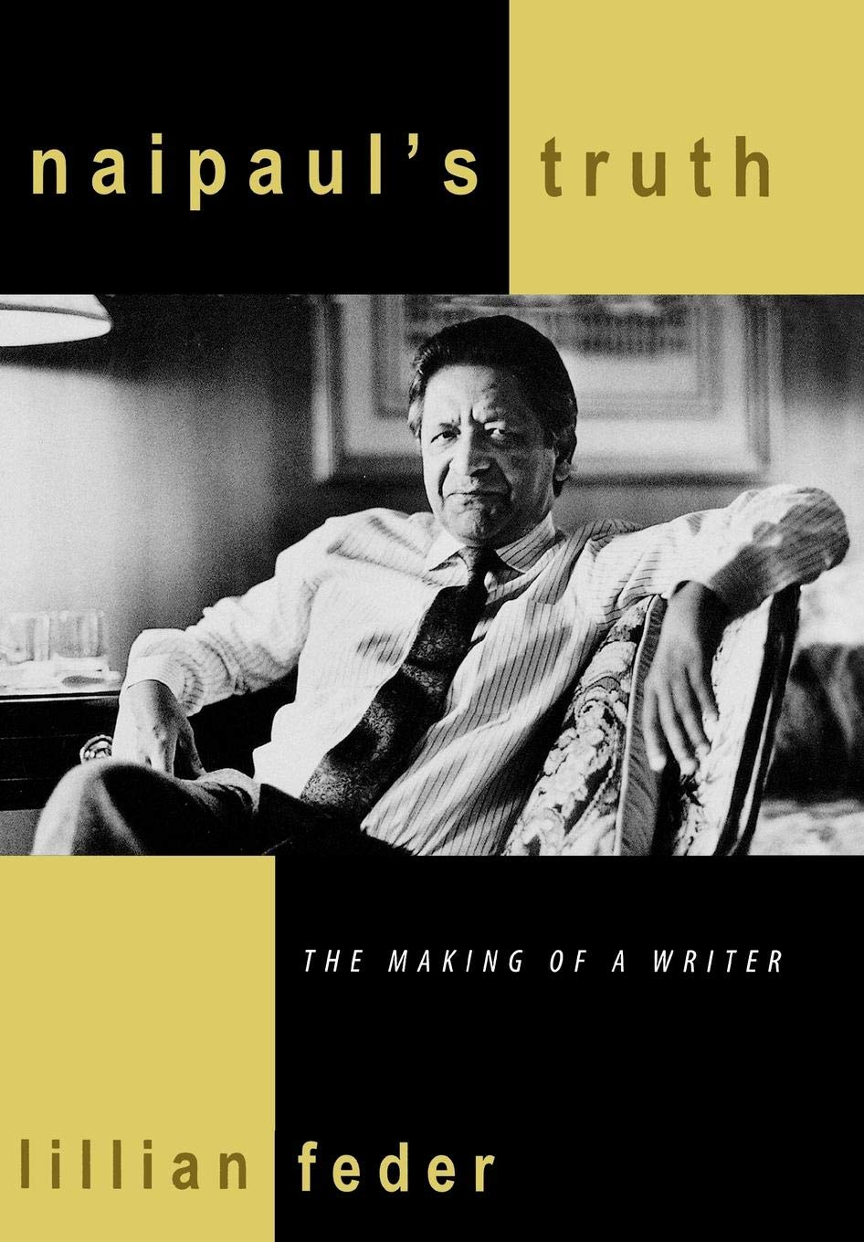 Read Online Naipaul's Truth: The Making of a Writer pdf