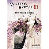 Vampire Hunter D Volume 9: The Rose Princess (v. 9)