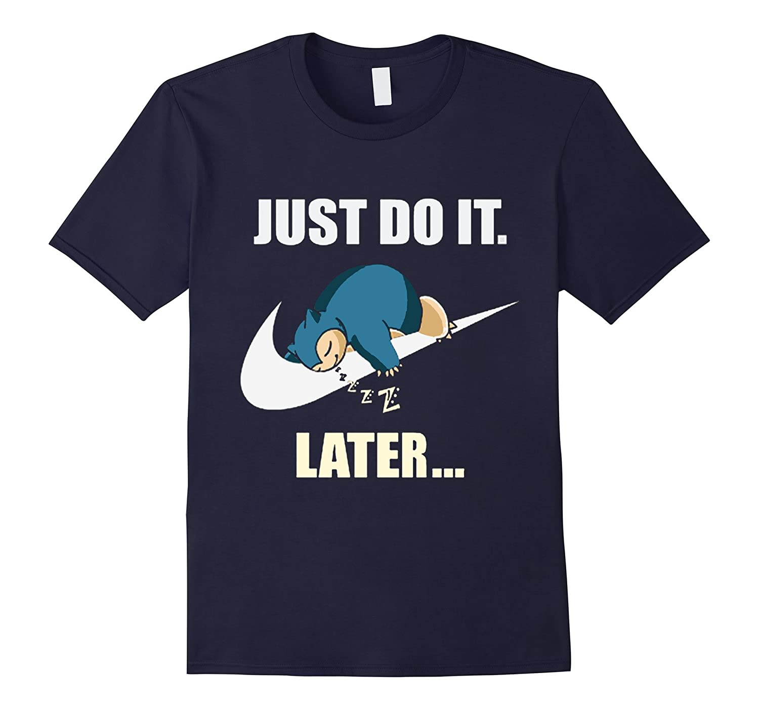 Funny Just Do It Later - Comedy Procrastinate Lazy Tshirt $-Art