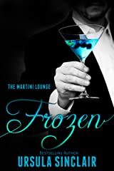 Frozen: The Martini Lounge Book 3 Kindle Edition