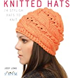 Knitted Hats: 24 Stylish Hats to Knit