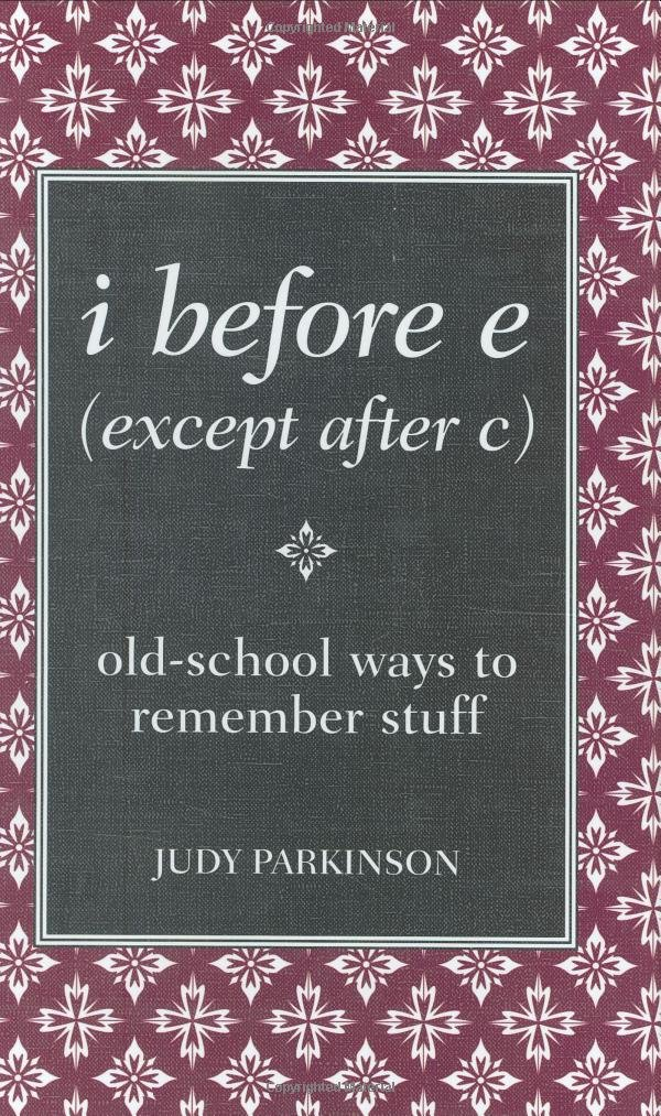 Download i before e (except after c): old-school ways to remember stuff (Blackboard Books) pdf epub