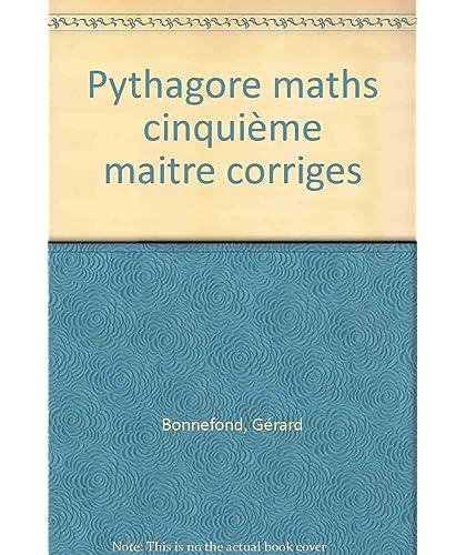 MATHEMATIQUES 5EME PYTHAGORE. Corrigés des exercices, édition 1991