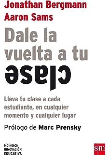 Flipped Learning (Universitaria): Amazon.es: Prieto Martín, Alfredo: Libros
