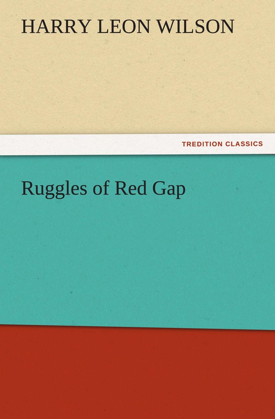 Ruggles of Red Gap (TREDITION CLASSICS) pdf epub