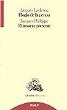 Elogio de la pereza / El instante presente (Doce uvas)