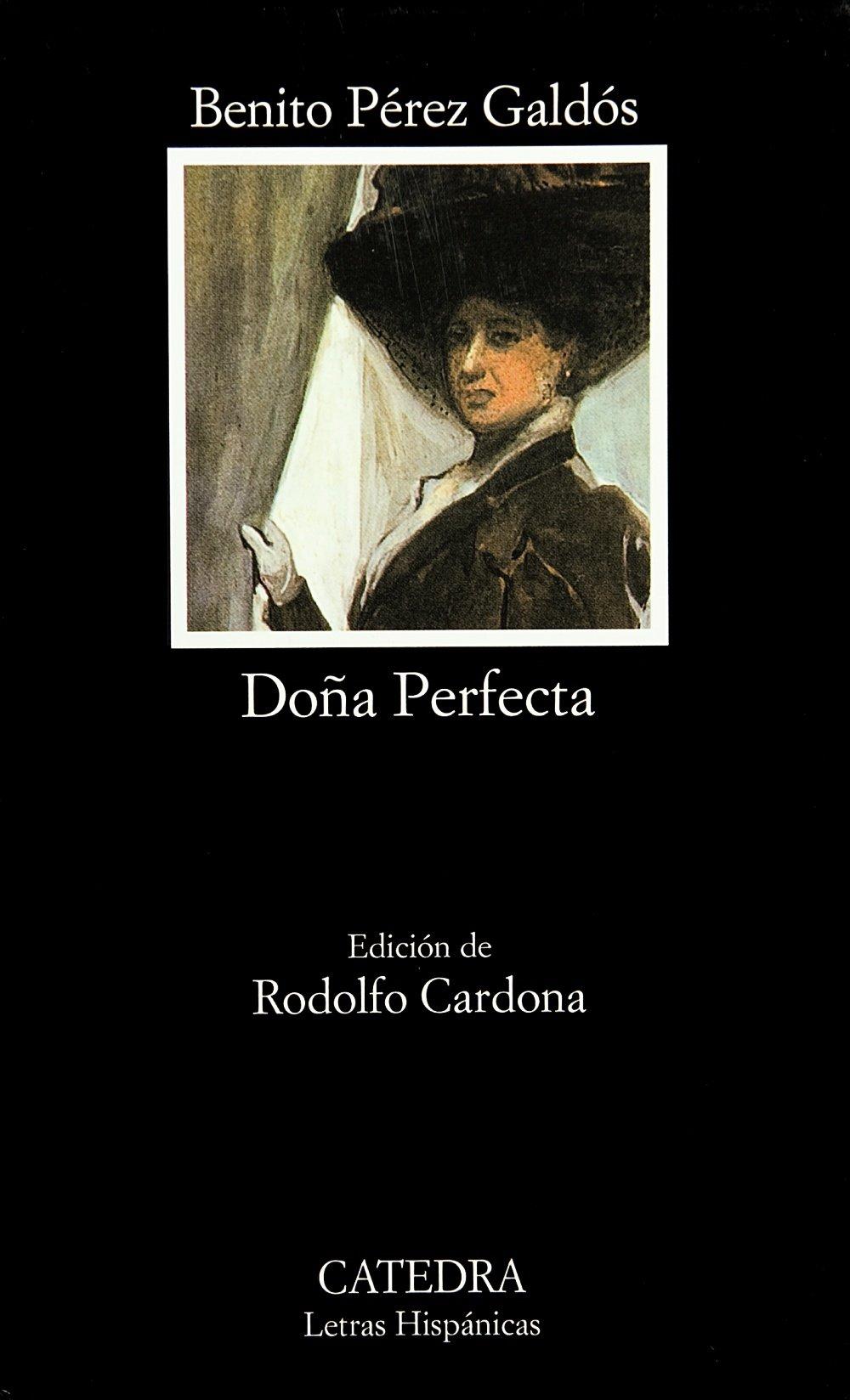 Doña Perfecta: Dona Perfecta (Letras Hispánicas) Tapa blanda – 4 jul 2005 Benito Pérez Galdós Cátedra 8437603722 Fiction / General